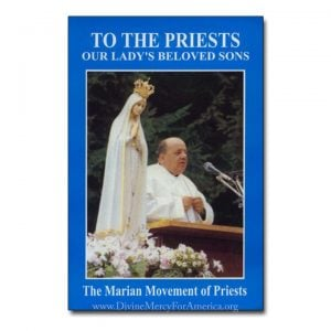 To The Priests Our Lady's Beloved Sons